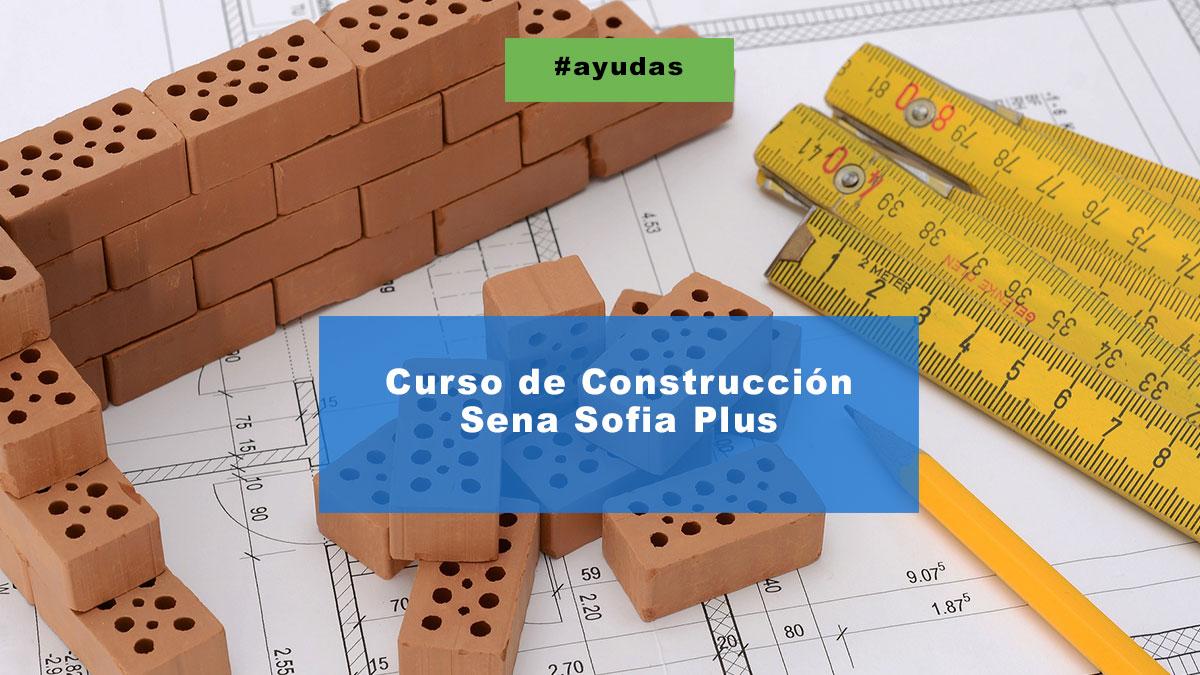 Curso de Construcción Sena Sofia Plus