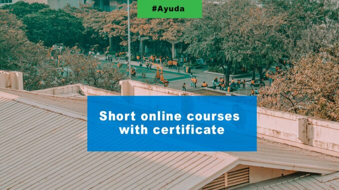 Short online courses with certificates